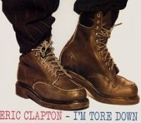 Cover Eric Clapton - I'm Tore Down