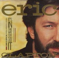 Cover Eric Clapton - It's In The Way That You Use It