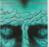 Cover Eric Clapton - My Father's Eyes
