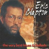 Cover Eric Clapton - The Very Best Blues & Ballads
