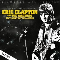 Cover Eric Clapton and The Yardbirds feat. Sonny Boy Williamson - Diamonds Are Forever