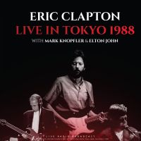 Cover Eric Clapton with Mark Knopfler & Elton John - Live In Tokyo 1988