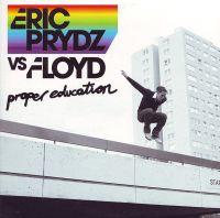Cover Eric Prydz vs. Floyd - Proper Education