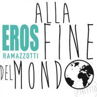Cover Eros Ramazzotti - Alla fine del mondo