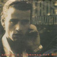 Cover Eros Ramazzotti - Amarti è l'immenso per me