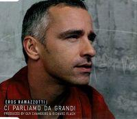 Cover Eros Ramazzotti - Ci parliamo da grandi