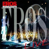 Cover Eros Ramazzotti - Eros Live
