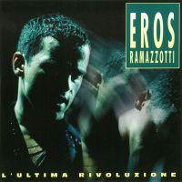 Cover Eros Ramazzotti - L'ultima rivoluzione