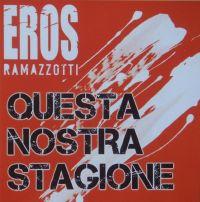 Cover Eros Ramazzotti - Questa nostra stagione