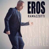 Cover Eros Ramazzotti - Sei un pensiero speciale