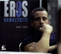 Cover Eros Ramazzotti - Solo ieri