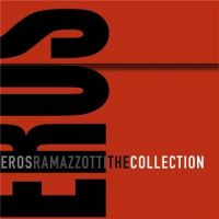 Cover Eros Ramazzotti - The Collection