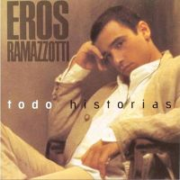 Cover Eros Ramazzotti - Todo historias