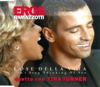 Cover Eros Ramazzotti & Tina Turner - Cose della vita - Can't Stop Thinking Of You
