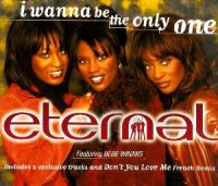 Cover Eternal feat. Bebe Winans - I Wanna Be The Only One