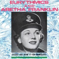 Cover Eurythmics and Aretha Franklin - Sisters Are Doin' It For Themselves