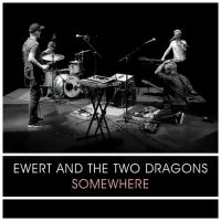 Cover Ewert And The Two Dragons - Somewhere