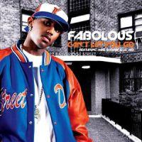 Cover Fabolous feat. Mike Shorey & Lil' Mo - Can't Let You Go