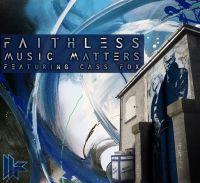 Cover Faithless feat. Cass Fox - Music Matters 2009