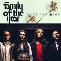 Cover Family Of The Year - Make You Mine