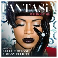 Cover Fantasia feat. Kelly Rowland & Missy Elliott - Without Me
