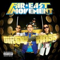 Cover Far * East Movement - Dirty Bass