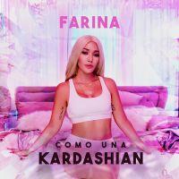 Cover Farina - Como una Kardashian