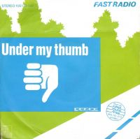 Cover Fast Radio - Under My Thumb