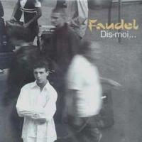 Cover Faudel - Dis-moi...