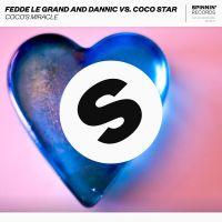 Cover Fedde Le Grand and Dannic vs. Coco Star - Coco's Miracle