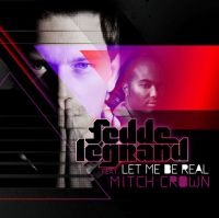 Cover Fedde Le Grand feat. Mitch Crown - Let Me Be Real