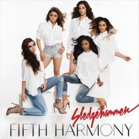 Cover Fifth Harmony - Sledgehammer