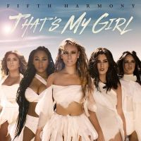 Cover Fifth Harmony - That's My Girl