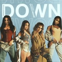 Cover Fifth Harmony feat. Gucci Mane - Down