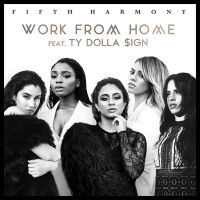 Cover Fifth Harmony feat. Ty Dolla $ign - Work From Home