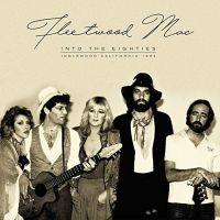 Cover Fleetwood Mac - Into The Eighties - Inglewood California 1982