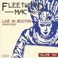 Cover Fleetwood Mac - Live In Boston, Volume Two