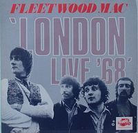 Cover Fleetwood Mac - London Live '68