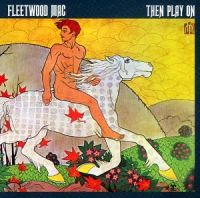 Cover Fleetwood Mac - Then Play On