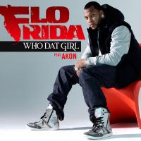 Cover Flo Rida feat. Akon - Who Dat Girl