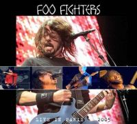 Cover Foo Fighters - Live In Paris 2005