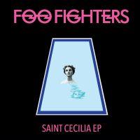 Cover Foo Fighters - Saint Cecilia EP