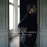 Cover Francis Cabrel - Des roses & des orties