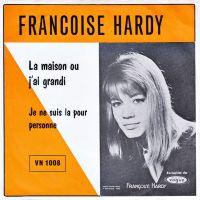 Cover Françoise Hardy - La maison où j'ai grandi