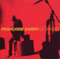 Cover Françoise Hardy - Le danger