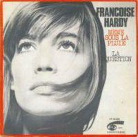 Cover Françoise Hardy - Même sous la pluie