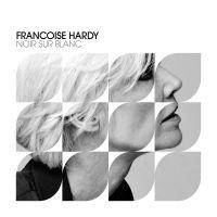 Cover Françoise Hardy - Noir sur blanc