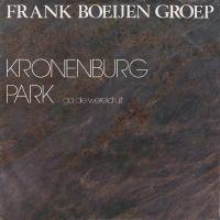 Cover Frank Boeijen Groep - Kronenburg park (Ga die wereld uit)