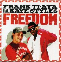 Cover Frank Ti-Aya feat. Kaye Styles - Freedom