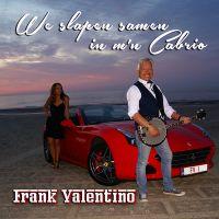 Cover Frank Valentino - We slapen samen in m'n Cabrio